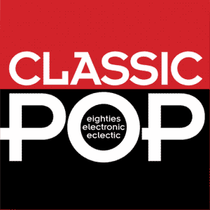 Classic POP - Eighties Electronic Eclectic