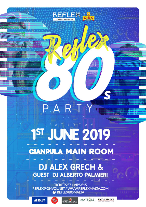 Reflex 80's Party at Gianpula - 1st June 2019