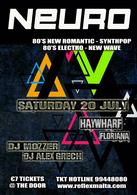 Neuro - Saturday 20th July at Haywharf Floriana